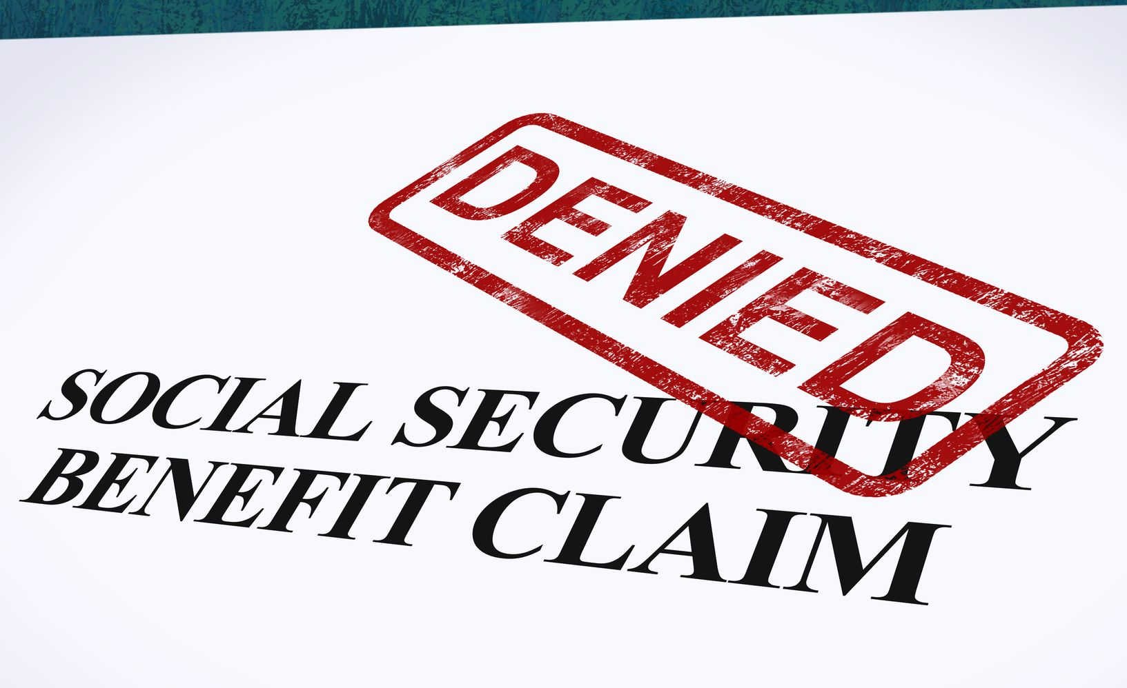 Social security benefit claim form with a denied stamp